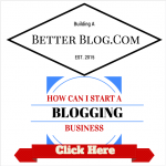 How Can I Start A Business Blogging?