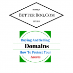 Buying And Selling Domains Or Websites Here's How To Protect Your Assets