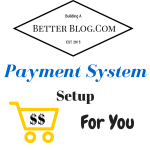 Payment System setup for you