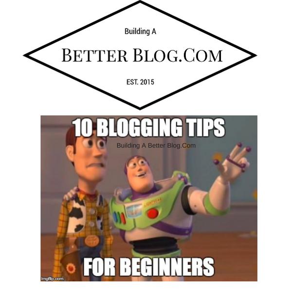 10 Blogging Tips For Beginners