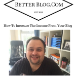 How To Increase The Income From Your Blog With The Same Amount Of Traffic