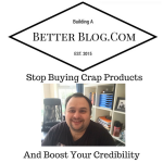 Stop Buying Crap Products And Boost Your Credibility