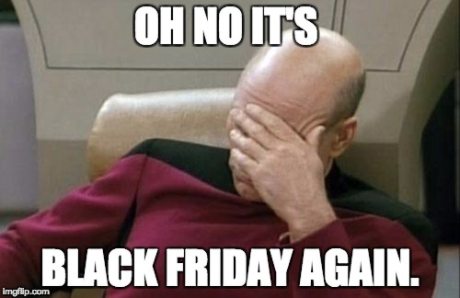 It's Black friday Again