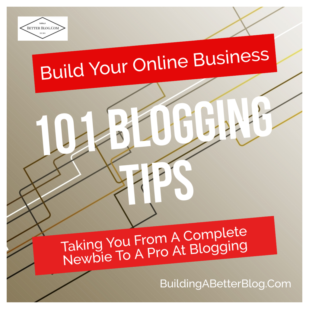 101 Blogging Tips